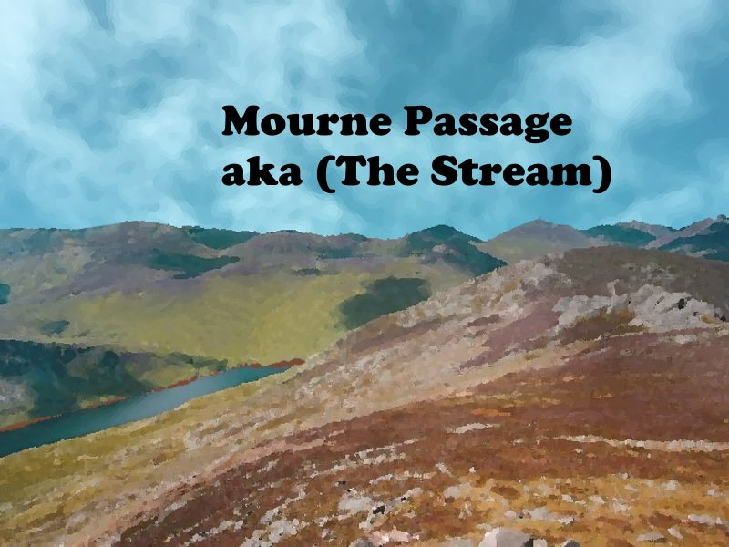 Mourne Passage (aka The Stream)